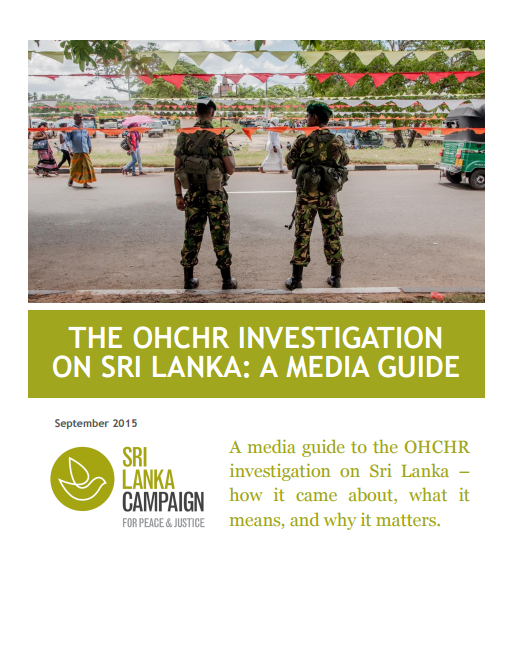 The OHCHR Investigation on Sri Lanka (OISL): A Media Guide, Sri Lanka Campaign, September 2015