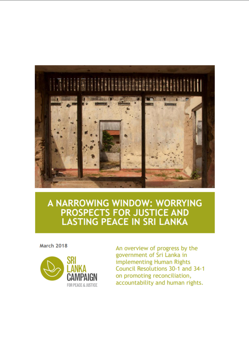 A Narrowing Window: Worrying Prospects for Justice and Lasting Peace in Sri Lanka, March 2018