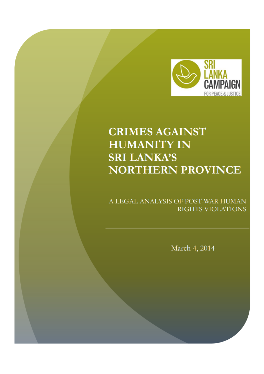 Crimes Against Humanity Report, Sri Lanka Campaign, March 2014