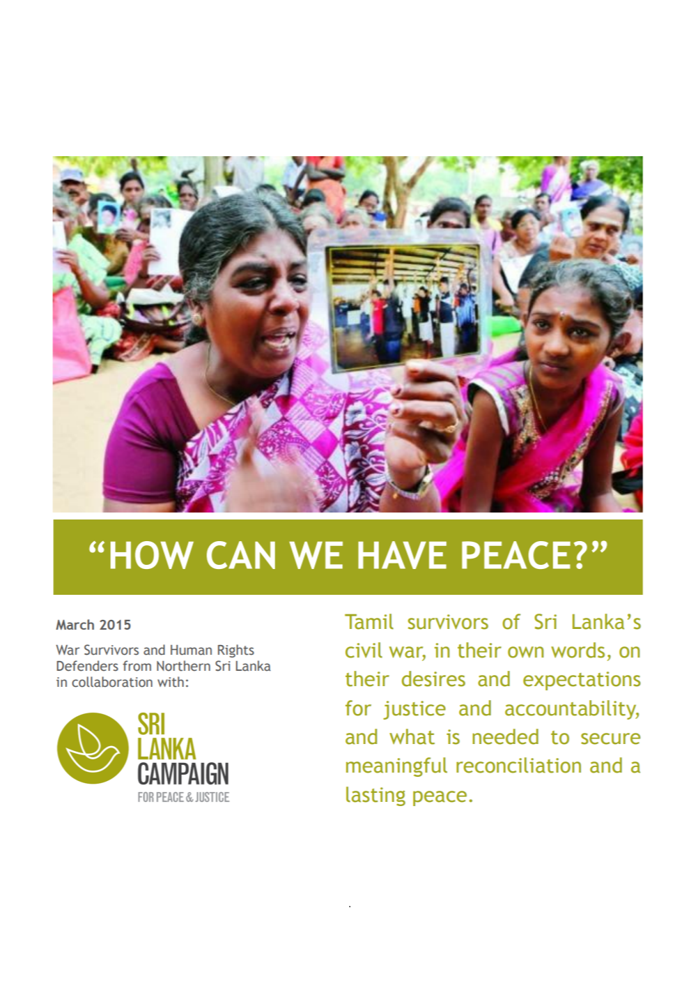 """How can we have peace?"": War Survivors' Demands, Sri Lanka Campaign, March 2015"