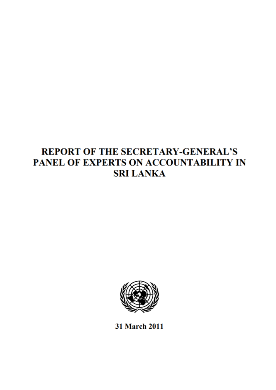 UN Panel of Experts Report on Accountability in Sri Lanka, March 2011